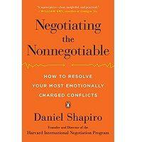 Negotiating the Nonnegotiable by Daniel Shapiro PDF