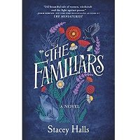 The Familiars by Stacey Halls PDF