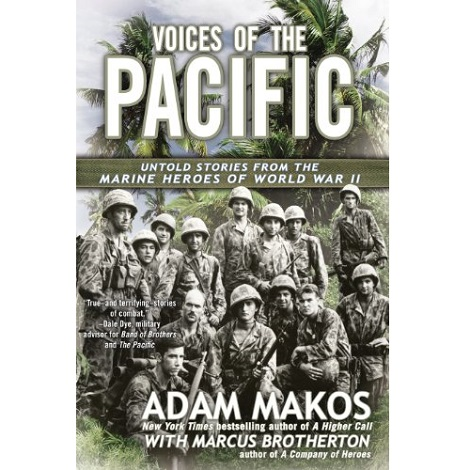 Voices of the Pacific by Adam Makos PDF Free Download