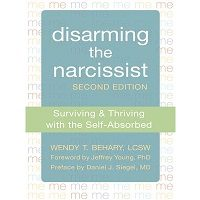 Disarming the Narcissist by Wendy T. Behary PDF