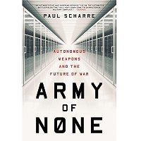 Download Army of None by Paul Scharre PDF