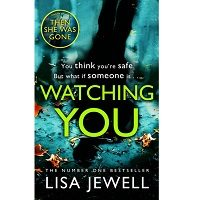 Download Watching You by Lisa Jewell PDF