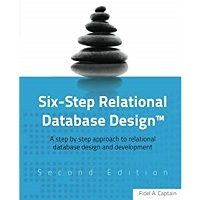 Six-Step Relational Database Design by Fidel A Captain PDF
