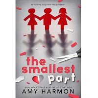 The Smallest Part by Amy Harmon PDF