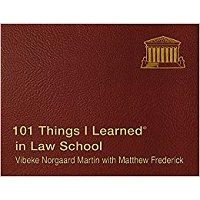 101 Things I Learned in Law School by Vibeke Norgaard Martin PDF