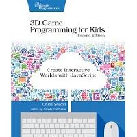 3D Game Programming for Kids by Chris Strom PDF