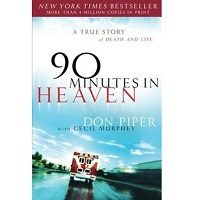 90 Minutes in Heaven by Don Piper PDF
