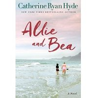 Allie and Bea by Catherine Ryan Hyde PDF