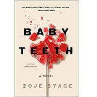 Baby Teeth by Zoje Stage PDF