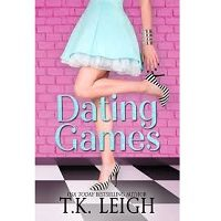 Dating Games by T.K. Leigh PDF