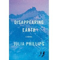 Disappearing Earth by Julia Phillips PDF