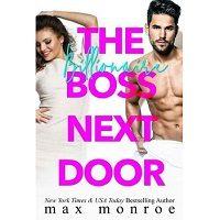 Download The Billionaire Boss Next Door by Max Monroe ePub