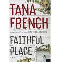 Faithful Place by Tana French PDF