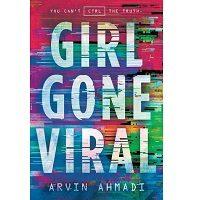 Girl Gone Viral by Arvin Ahmadi PDF
