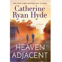 Heaven Adjacent by Catherine Ryan Hyde PDF
