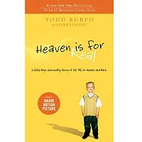 Heaven is for Real by Todd Burpo PDF