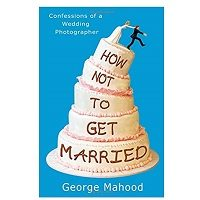 How Not to Get Married pdf