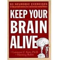 Keep Your Brain Alive by Lawrence Katz PDF