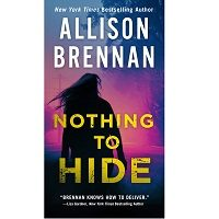 Nothing to Hide by Allison Brennan PDF