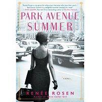 Park Avenue Summer by Renee Rosen PDF