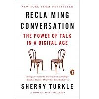 Reclaiming Conversation by Sherry Turkle PDF