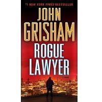 Rogue Lawyer by John Grisham PDF