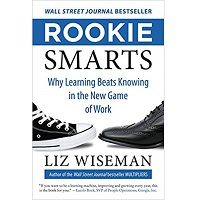 Rookie Smarts by Liz Wiseman PDF