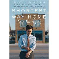 Shortest Way Home by Pete Buttigieg PDF