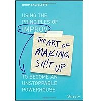 The Art of Making Sh!t Up by Norm Laviolette PDF