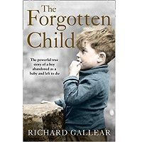 The Forgotten Child by Richard Gallear PDF