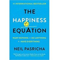 The Happiness Equation by Neil Pasricha PDF