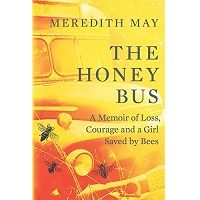 The Honey Bus by Meredith May PDF