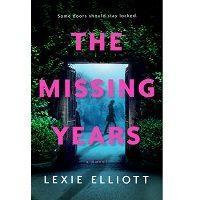 The Missing Years by Lexie Elliott PDF