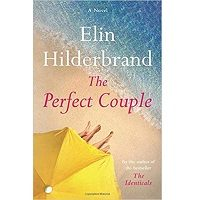 The Perfect Couple by Elin Hilderbrand PDF
