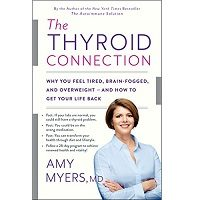 The Thyroid Connection by Amy Myers PDF