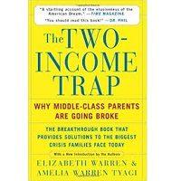 The Two-Income Trap by Elizabeth Warren PDF