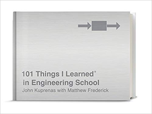 101 Things I Learned in Engineering School by John Kuprenas pdf