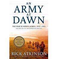 An Army at Dawn by Rick Atkinson PDF