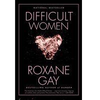 Difficult Women by Roxane Gay PDF
