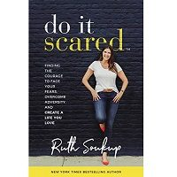 Do It Scared by Ruth Soukup PDF