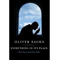 Everything in Its Place by Oliver Sacks PDF