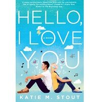 Hello, I Love You by Katie M. Stout PDF