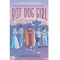 Hot Dog Girl by Jennifer Dugan PDF