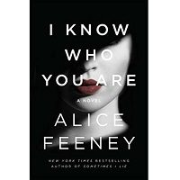I Know Who You Are by Alice Feeney PDF