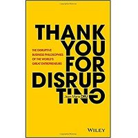 Thank You For Disrupting by Jean-Marie Dru PDF