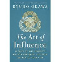 The Art of Influence by Okawa Ryuho PDF