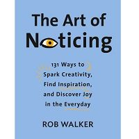 The Art of Noticing by Rob Walker PDF