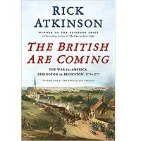 The British Are Coming by Rick Atkinson PDF