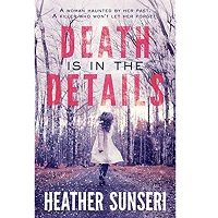 Death is in the Details by Heather Sunseri PDF
