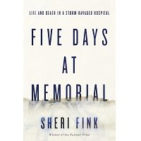 Five Days at Memorial by Sheri Fink PDF